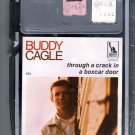 Buddy Cagle - Through A Crack In A Boxcar Door Sealed 8-track tape