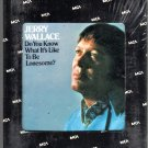 Jerry Wallace -  Do You Know What It's Like To Be Lonesome?  Sealed 8-track tape
