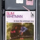 Slim Whitman - In Love The Whitman Way Sealed 8-track tape