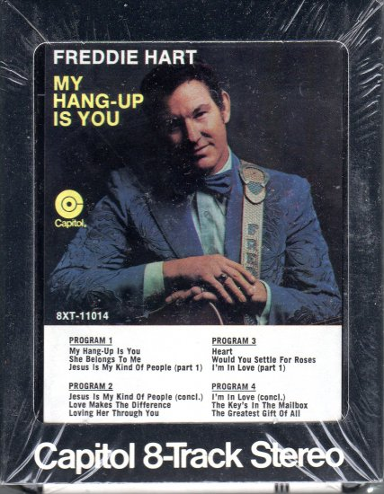 Freddie Hart - My Hang-Up Is You ( Sealed ) 8-track tape