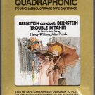 Leonard Bernstein - Bernstein Conducts Trouble In Tahiti Sealed Quadraphonic 8-track tape