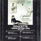 Doucette - Mama Let Him Play Sealed 8-track tape