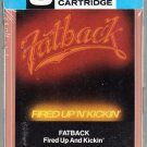 Fat Back -  Fired Up And Kickin' Sealed 8-track tape