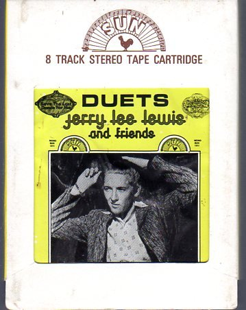 Jerry Lee Lewis - Duets Jerry Lee Lewis & Friends 1978 SUN 8-track tape
