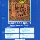 Three Dog Night - Seven Separate Fools GRT 8-track tape