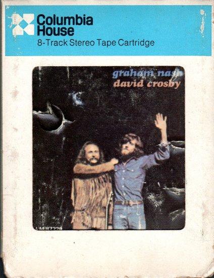 David Crosby And Graham Nash - David Crosby And Graham Nash 8-track