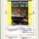 Eddie Harris - Plug Me In 1968 Ampex 8-track tape