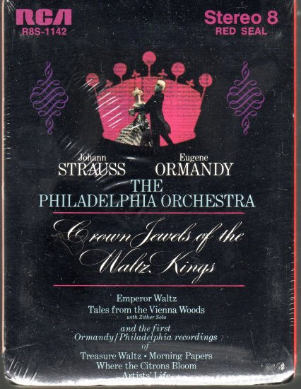 Johann Strauss / Eugene Ormandy and The Philadelphia Orchestra - Crown Jewels Sealed 8-track