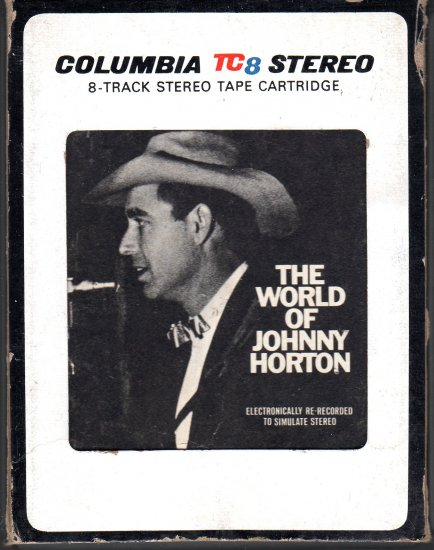 Johnny Horton - The World Of Johnny Horton 1971 CBS TC8 8-track tape