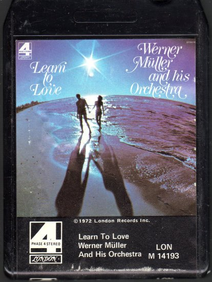 Werner Muller and His Orchestra - Learn To Love Phase 4 Stereo 8-track tape