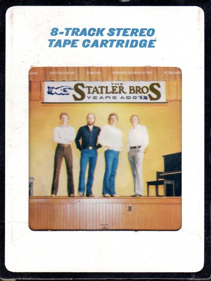 The Statler Brothers - Years Ago 1981 8-track tape