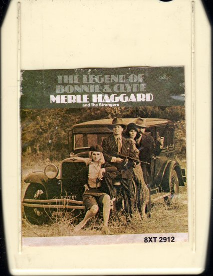 Merle Haggard - The Legend Of Bonnie & Clyde 1968 8-track tape