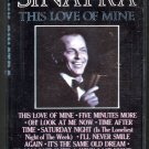 Frank Sinatra - This Love Of Mine Cassette Tape