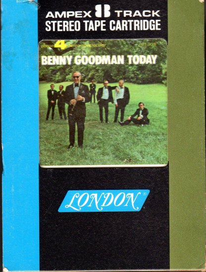 Benny Goodman - Benny Goodman Today Ampex Phase 4 8-track tape