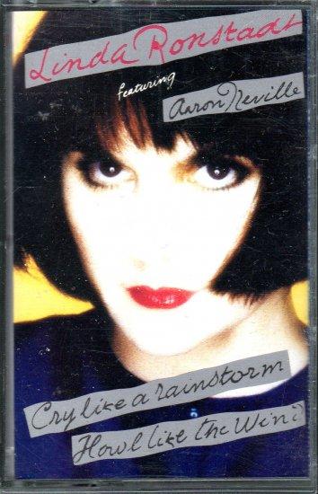 Linda Ronstadt - Cry Like A Rainstorm Howl Like The Wind Cassette Tape