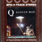 Q - Dancin' Man 1977 EPIC Sealed 8-track tape