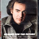 Neil Diamond - Headed For The Future Cassette Tape