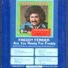 Freddy Fender - Are You Ready For Freddy Sealed 8-track tape