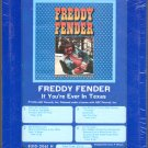 Freddy Fender - If You're Ever In Texas Sealed 8-track tape