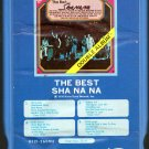 Sha Na Na - The Best Sha Na Na 8-track tape