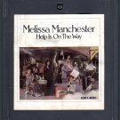 Melissa Manchester - Help Is On The Way 8-track tape