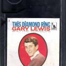 Gary Lewis And The Playboys - This Diamond Ring Liberty 1965 RARE 8-track tape