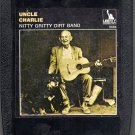 Nitty Gritty Dirt Band - Uncle Charlie And His Dog Teddy 8-track tape