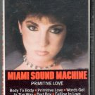 Miami Sound Machine - Primitive Love Cassette Tape