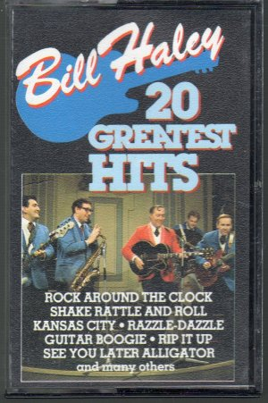 Bill Haley and The Comets - 20 Greatest Hits Cassette Tape