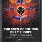 Billy Thorpe - Children Of The Sun Cassette Tape