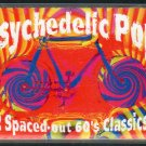 Psychedelic Pop - 12 Spaced-out 60's Classics Cassette Tape