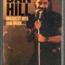 Dan Hill - Greatest Hits And More Cassette Tape