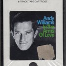 Andy Williams - In The Arms Of Love Sealed 8-track tape