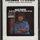 Mac Davis - Baby Don't Get Hooked On Me Sealed 8-track tape