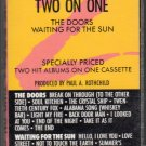 The Doors - Two On One The Doors And Waiting For The Sun Cassette Tape