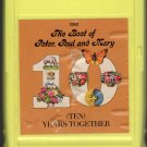 Peter, Paul And Mary - The Best Of Peter, Paul And Mary Ten Years Together A2 8-track tape