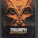 Triumph - Never Surrender Cassette Tape