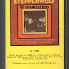 Steppenwolf - 16 Greatest Hits 1972 Pre-UPC Dunhill RARE Cassette Tape