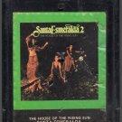 Santa Esmeralda 2 - The House Of The Rising Sun 8-track tape