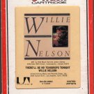 Willie Nelson - There'll Be No Tear Drops Tonight RCA 8-track tape