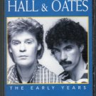 Daryl Hall & John Oates - The Early Years Cassette Tape