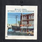 Billy Joel - Streetlife Serenade 8-track tape