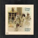 Cheap Trick - Dream Police 8-track tape