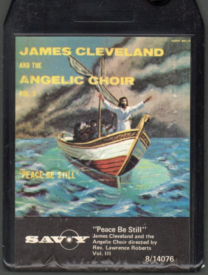 """James Cleveland And The Angelic Choir - """"Peace Be Still"""" Vol III ( Savoy ) A39 8-track tape"""