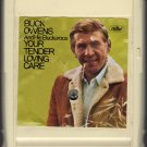 Buck Owens and The Buckaroos - Your Tender Loving Care 1967 Capitol 8-track tape