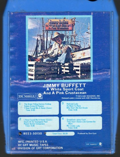 Jimmy Buffett - A White Sport Coat And A Pink Crustacean 8-track tape