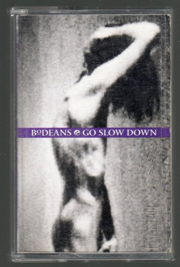 BoDeans - Go Slow Down Cassette Tape