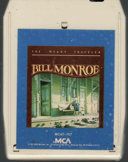 Bill Monroe - The Weary Traveler 8-track tape