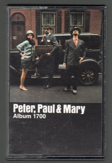 Peter, Paul & Mary - Album 1700 Cassette Tape