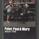 Peter, Paul & Mary - Album 1700 Cassette Tape